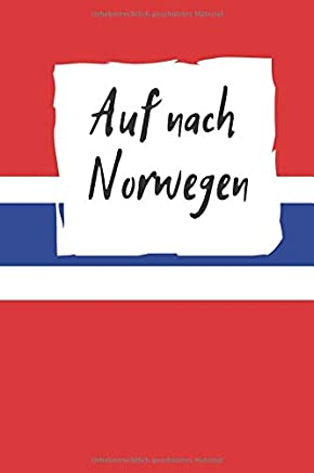 Auf nach Norwegen: Reiseplaner |120 Seiten Punkteraster - Fuer alles wichtige Rund um ihre Reise