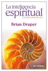 La inteligencia espiritual: Un nuevo modo de ser: 267 (Pozo de Siquem)