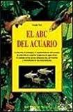 ABC del acuario, el (Animales Domesticos Y Acuarios)