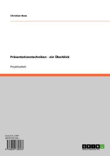 Präsentationstechniken - ein Überblick