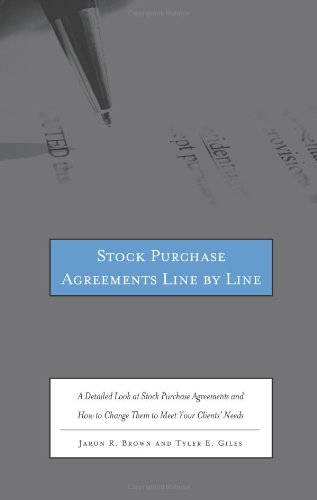 Stock Purchase Agreements Line by Line: A Detailed Look at Stock Purchase Agreements and How to Chan