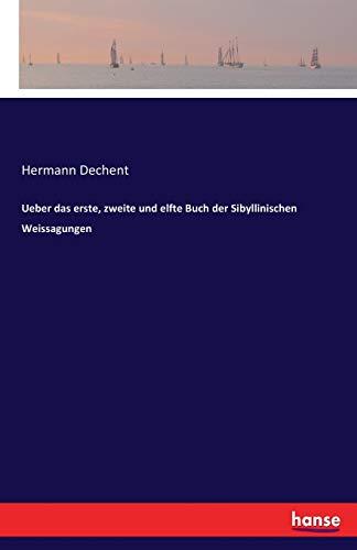Ueber das erste, zweite und elfte Buch der Sibyllinischen Weissagungen