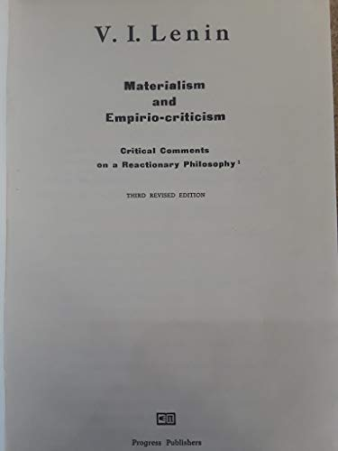 Materialism and Empirio-Criticism: Critical Comments on a Reactionary Philosophy Third Revised Edition [1964]