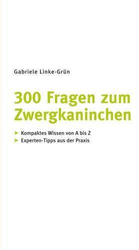 300 Fragen zum Zwergkaninchen (GU Der große GU Kompass) - 3