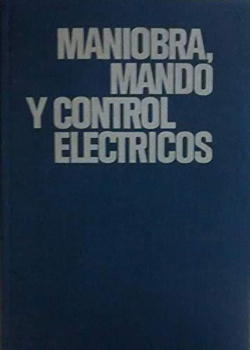 Maniobra, mando y control electrico