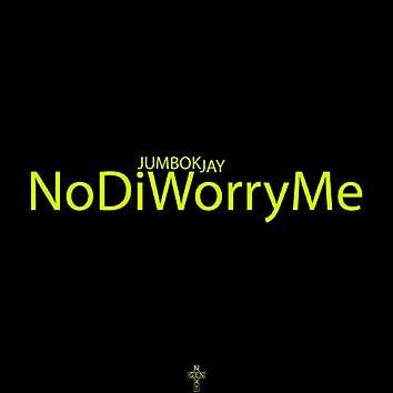 NoDiWorryMe