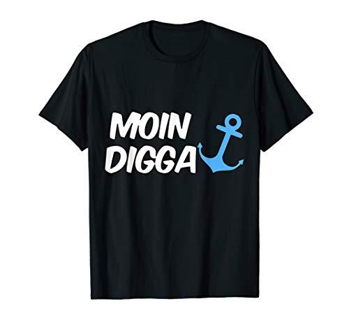 Hamburg Moin Digga T Shirt für Mann, Frau und Kind