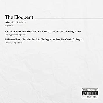 THE ELOQUENT (feat. Terminal InnaLife, Res One & DJ Rogue)