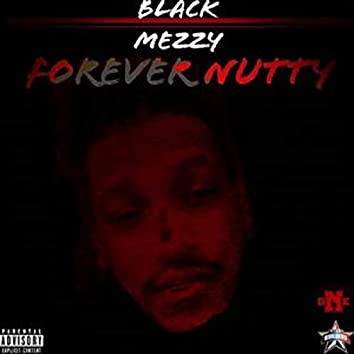 Forever Nutty