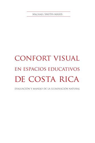 Confort Visual en Espacios Educativos en Costa Rica