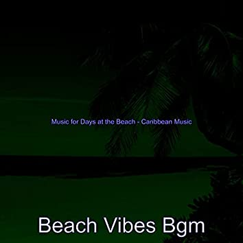 Music for Days at the Beach - Caribbean Music
