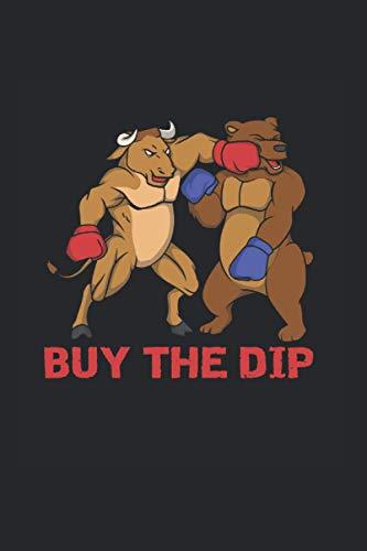 Buy The Dip: Cooles Aktien Investor Notizbuch, Bull Vs. Bear Börsen Investment Bulle & Bär Sprüche I Kariert 120 Seiten, A5