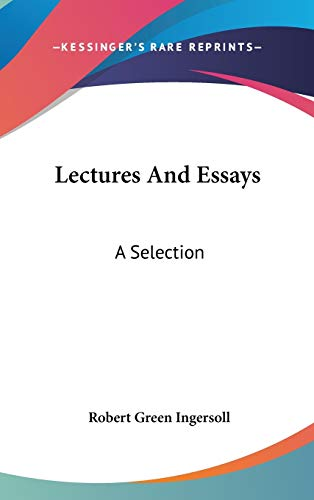 Lectures And Essays: A Selection