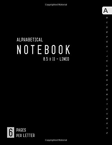 Alphabetical Notebook 8.5 x 11: 6 Pages per Letter   Lined-Journal Organizer Large with A-Z Tabs Printed   Minimalist Design Black