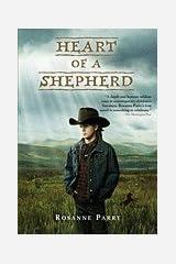Heart of a Shepherd [PB,2010] Paperback