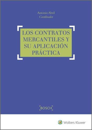 Los contratos mercantiles y su aplicación práctica