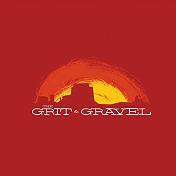 The Grit & Gravel