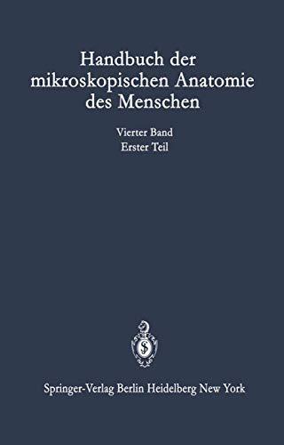 Nervensystem: Erster Teil Nervengewebe das Peripherische Nervensystem das Zentralnervensystem (Handbuch der mikroskopischen Anatomie des Menschen Handbook of Mikroscopic Anatomy (4 / 1))