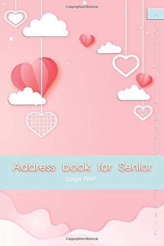 Address Book Large Print for Senior: Telephone Address Books with Alphabetical Tabs for Contacts | Mailing Address Book for seniors | Perfect for ... I can't Remember Address Large Print, Band 4)