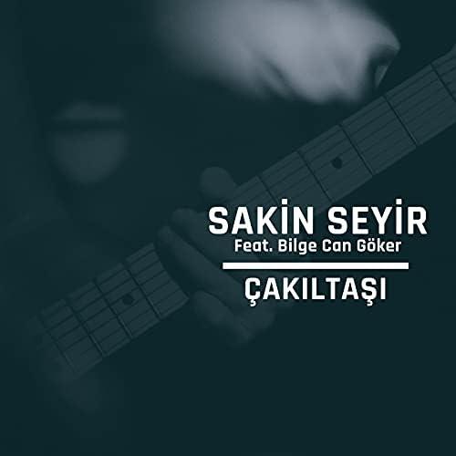 Sakin Seyir feat. Bilge Can Göker