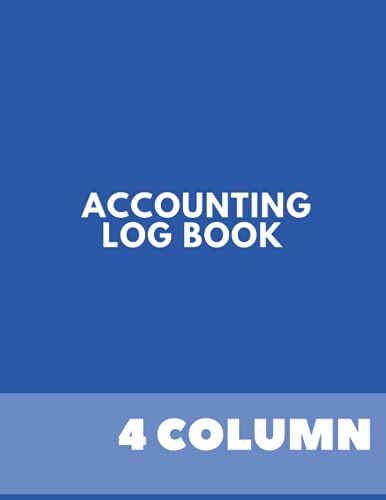 Accounting Ledger Book: Perfect to Keep, Track, and Monitor Funds Flow in the Small Business, 4 Column Ledger,