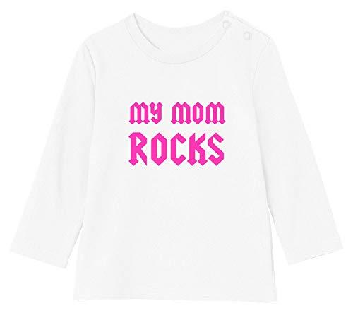 Fête des mères * My Mom Rocks T-Shirt Bébé Unisex Manches Longues 6-12M 66/76cm Blanc