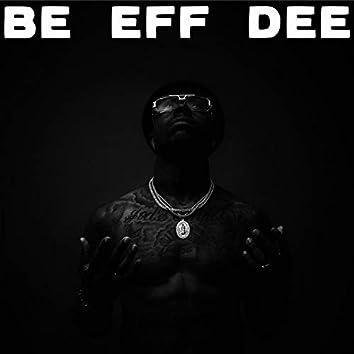 Be Eff Dee