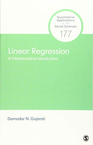 Linear Regression: A Mathematical Introduction (Quantitative Applications in the Social Sciences)
