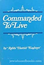 Commanded to Live