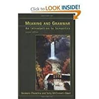 Meaning and Grammar: An Introduction to Semantics