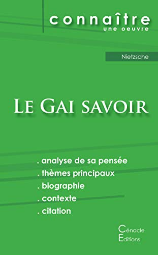 Fiche de lecture Le Gai savoir de Nietzsche (Analyse philosophique de référence et résumé complet)