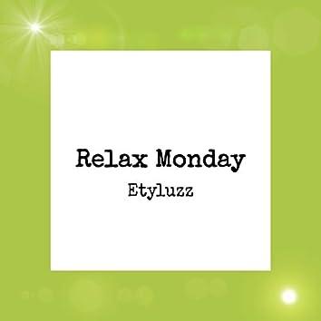 Relax Monday