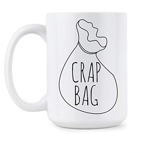 Crap Bag Mug Crap Bag Friends Coffee Mug Funny Princess Consuela Banana Hammock Gift