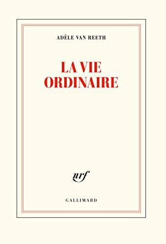 La vie ordinaire (French Edition)