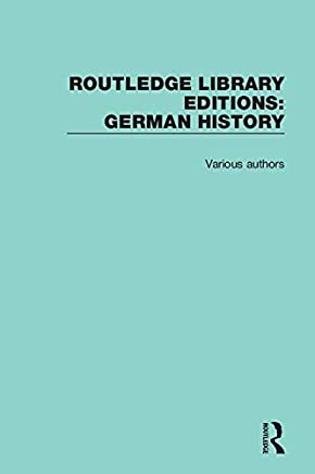 Routledge Library Editions: German History