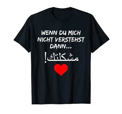 T-shirt mit arabischen Spruch - Schrift ! arabisch T-shirt