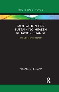 Motivation for Sustaining Health Behavior Change: The Self-as-Doer Identity