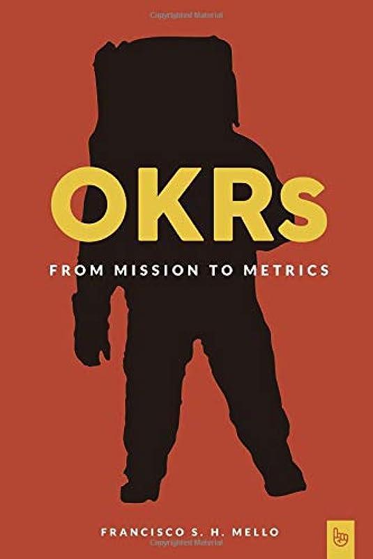 磁器暴動ネックレスOKRs, From Mission to Metrics: How Objectives and Key Results can help your organization achieve great things.
