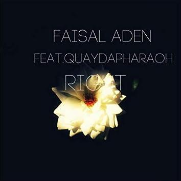 Right (feat. Quaydapharaoh)
