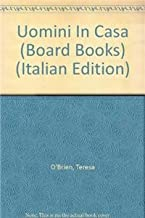 Uomini in Casa (Language - Italian - Board Books) (Italian Edition)