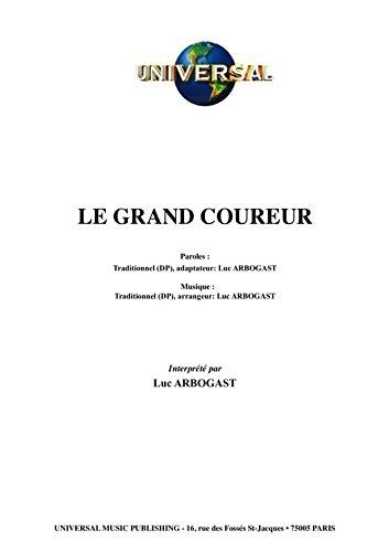 LE GRAND COUREUR