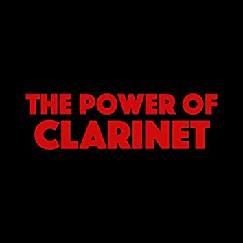 The Power of Clarinet