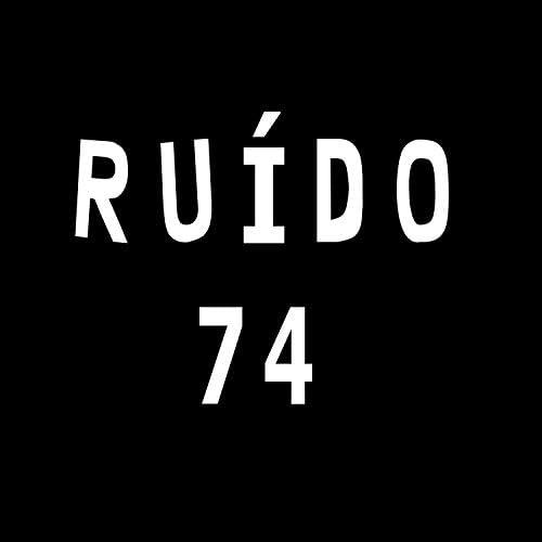 Ruído 74
