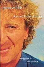 Kiss Me Like A Stranger Publisher: St. Martin's Griffin