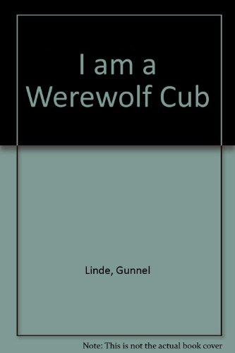 I am a Werewolf Cub