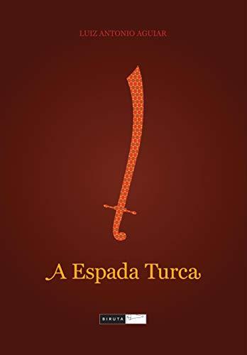 A Espada Turca (Em Portuguese do Brasil)