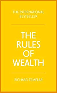 The Rules of Wealth: A Personal Code for Prosperity and Plenty