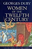 Women of the Twelfth Century, Volume 3: Eve and the Church (Women of 12th Century)