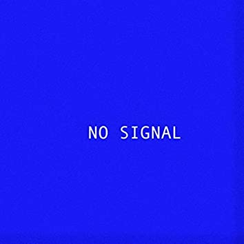 No Signal (feat. Saint Sergy)