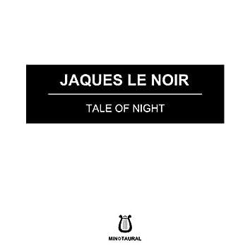 Tale of Night
